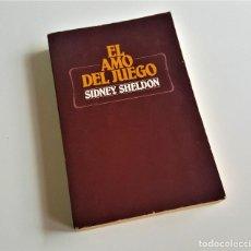 Libros: EL AMO DEL JUEGO - SIDNEY SHELDON. Lote 169081612