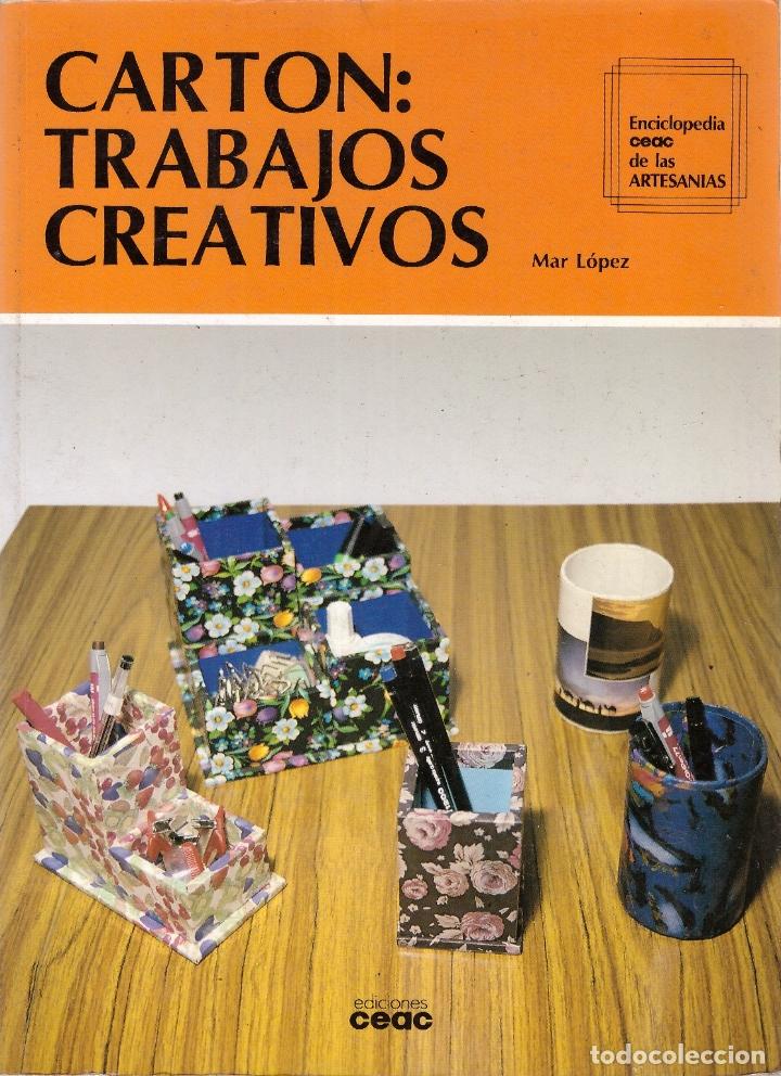 CARTON: TRABAJOS CREATIVOS - MAR LOPEZ - OFERTAS DOCABO (Libros sin clasificar)