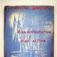 Libros: VIDA ACTIVA Y VIDA CONTEMPLATIVA. Lote 169257898