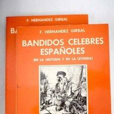 Libros: BANDIDOS CÉLEBRES ESPAÑOLES: (EN LA HISTORIA Y EN LA LEYENDA). Lote 169259949