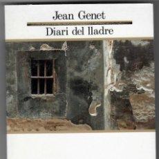 Libros: DIARI DEL LLADRE - JEAN GENET. Lote 169267392