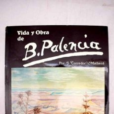 Libros: VIDA Y OBRA DE BENJAMÍN PALENCIA. Lote 169376973