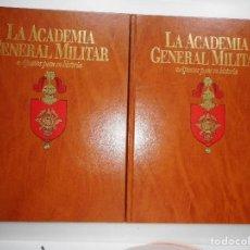 Libros: JULIO FERRER SEQUERA LA ACADEMIA GENERAL MILITAR. APUNTES PARA SU HISTORIA Y94801. Lote 169406736