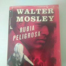Libros: WALTER MOSLEY-RUBIA PELIGROSA ROCA EDITORIAL.CRIMINAL. Lote 169411164