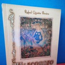 Libros: GALEGO- ALICORNIO,O PODER DO CORNO DE UNICORNIO NA MEDICINA TRADICIONAL GALEGA- R.QUINTÍA- SAGA,2013. Lote 169445742