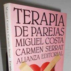 Libros: TERAPIA DE PAREJAS. UN ENFOQUE CONDUCTUAL. 2ª EDICIÓN - COSTA, MIGUEL. Lote 169527905