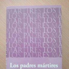 Libros: LOS PADRES MARTIRES JEAN PIERRE LAETITIA CHARTIER.VERGARA.LA FAMILIA A MUERTO?. Lote 169571702