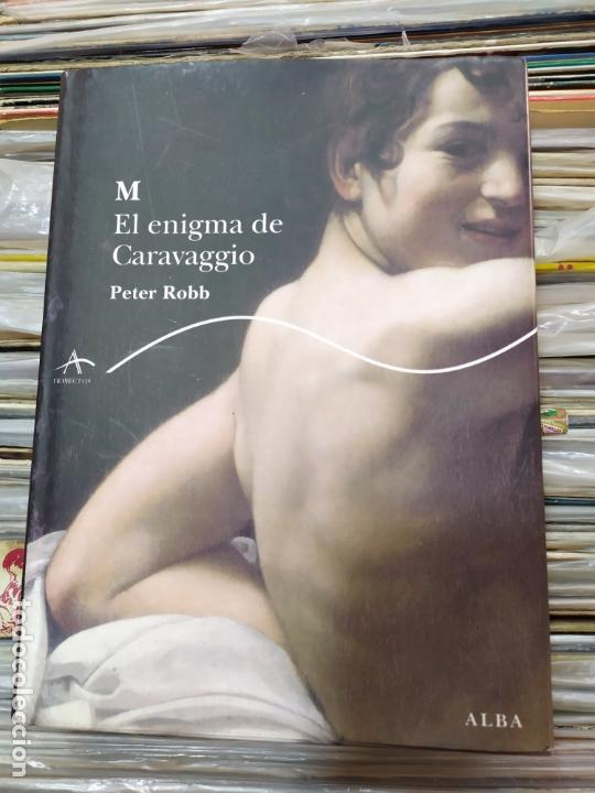 M EL ENGIMA DE CARAVAGGIO PETER ROBB (Libros sin clasificar)