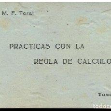 Libros: PRÁCTICAS CON LA REGLA DE CÁLCULO. TOMO I.. Lote 169898512