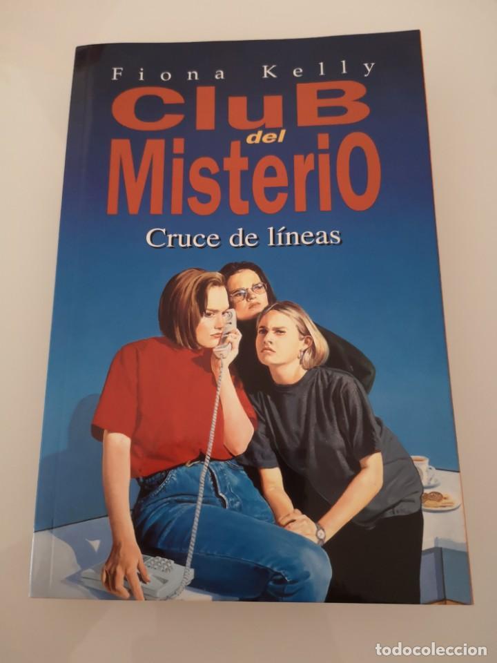 CLUB DEL MISTERIO CRUCE DE LÍNEAS EDICIONES B NUEVO (Libros Nuevos - Literatura - Narrativa - Aventuras)