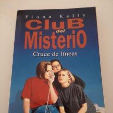 Libros: CLUB DEL MISTERIO CRUCE DE LÍNEAS EDICIONES B NUEVO. Lote 169976640