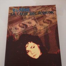 Libros: LA CALLE DEL TERROR CHICA DE BUENA FAMILIA RL STINE NUEVO PRIMERA EDICIÓN OCTUBRE DE 1998 . Lote 169979588