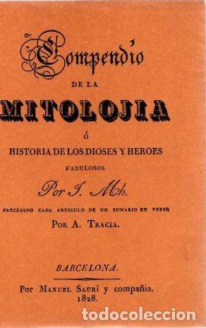 COMPENDIO DE LA MITOLOGÍA O HISTORIA DE LOS DIOSES Y HEORES - J. MH. (Libros sin clasificar)