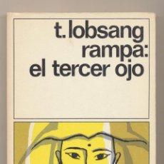 Libros: T. LOBSANG RAMPA: EL TERCER OJO. DESTINOLIBRO 1986. SIN USAR. Lote 170189570