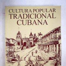 Libros: CULTURA POPULAR TRADICIONAL CUBANA. Lote 170237568