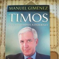 Libros: TIMOS, DE LA ESTAMPITA A INTERNET - MANUEL GIMÉNEZ. Lote 170300548