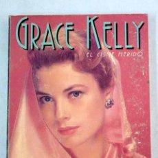 Libros: GRACE KELLY: EL CISNE HERIDO. Lote 170329720