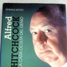 Libros: ALFRED HITCHCOCK: LA CARA OCULTA DEL GENIO. Lote 170578759