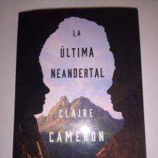 Livros: LIBRO LA ÚLTIMA NEANDERTAL.AUTOR CLAIRE CAMERON.EDITORIAL MAEVA(NUEVO). Lote 170944302