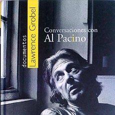 Libros: CONVERSACIONES CON AL PACINO - LAWRENCE GROBEL. Lote 107187132