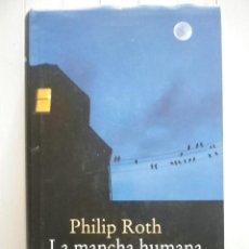 Libros: PHILIP ROTH-LA MANCHA HUMANA-CÍRCULO DE LECTORES. Lote 170999810