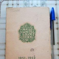 Libros: CATÁLOGO CURSO ACADÉMICO 1951-1952 - COLEGIO DEL SAGRADO CORAZÓN DE JESÚS - BACHILLERATO Y CLASES PR. Lote 171135739