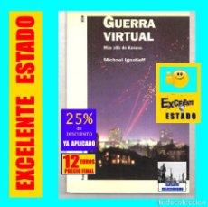 Libros: GUERRA VIRTUAL - MÁS ALLÁ DE KÓSOVO - MICHAEL IGNATIEFF - PAIDÓS HISTORIA CONTEMPORÁNEA - EXCELENTE. Lote 171141702