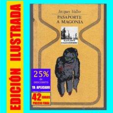 Libros: PASAPORTE A MAGONIA - JACQUES VALLÉE - PLAZA & JANES - OVNI - OVNIS - UFOLOGÍA - 42 EUROS. Lote 171210889