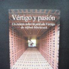 Libros: VERTIGO Y PASION: UN ENSAYO SOBRE LA PELICULA VERTIGO DE ALFRED HITCHCOCK - EUGENIO TRIAS. Lote 171330027