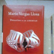 Libros: DESAFÍOS A LA LIBERTAD. MARIO VARGAS LLOSA. Lote 171370352