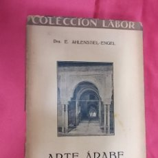Libros: ARTE ÁRABE. E. AHLENSTIEL ENGEL, LABOR. 1927. Lote 171370390