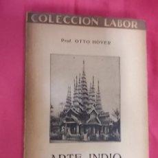 Libros: ARTE INDIO. OTTO HÖVER, LABOR. 1927. Lote 171371420
