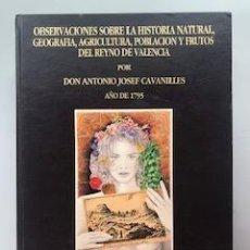 Libros: OBSERVACIONES SOBRE LA HISTORIA NATURAL, GEOGRAFIA, AGRICULTURA, POBLACION Y FRUTOS DEL REYNO DE VAL. Lote 171419445