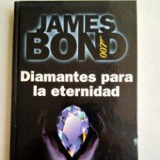 Libros: DIAMANTES PARA LA ETERNIDAD/JAMES BOND. Lote 171463248
