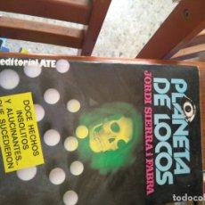 Livros em segunda mão: LIBRO PLANETA DE LOCOS - DE JORDI SIERRA I FABRA - DOCE HECHOS INSÓLITOS QUE SUCEDIERON. Lote 171497080