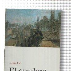 Libros: BIBLIOTECA BASICA D'EL PERIODICO VOLUMEN 13: EL QUADERN GRIS. Lote 171521835