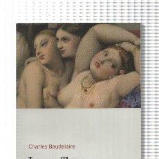 Libros: BIBLIOTECA BASICA D'EL PERIODICO VOLUMEN 34: LES FLORS DEL MAL. Lote 171521964