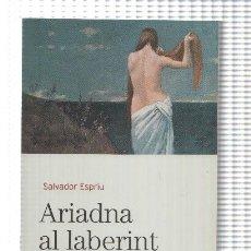 Libros: BIBLIOTECA BASICA D'EL PERIODICO VOLUMEN 04: ARIADNA AL LABERINT GROTESC. Lote 171522225