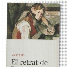 Libros: BIBLIOTECA BASICA D'EL PERIODICO VOLUMEN 14: EL RETRAT DE DORIAN GRAY. Lote 171522269