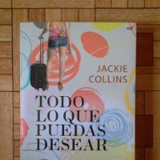 Libros: JACKIE COLLINS - TODO LO QUE PUEDES DESEAR. Lote 171571042