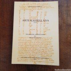Libros: ARTE KASTELLANA ( 1627 ) GONZALO CORREAS / MANUEL TABOADA CID UNIVERSIDAD SANTIAGO DE COMPOSTELA. Lote 171592092