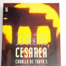 Libros: CESAREA: CABALLO DE TROYA 5. Lote 171644529