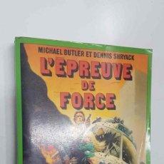 Libros: FLEUVE NOIR: LEPREUVE DE FORCE - CLINT EASTWOOD. MICHAEL BUTLER ET DENNIS SHRYACK. Lote 171659919