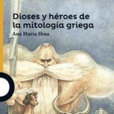 Libros: DIOSES Y HEROES DE LA MITOLOGIA GRIEGA. Lote 171860504