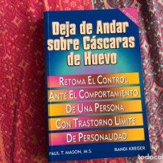 Libros: DEJA DE ANDAR SOBRE CÁSCARAS DE HUEVO. RANDI KREGER. DIFÍCIL. Lote 171966395