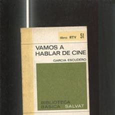 Libros: LIBRO RTV NUMERO 051: VAMOS A HABLAR DE CINE. Lote 172017122