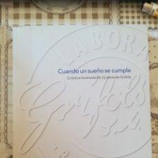 Libros: CUANDO UN SUEÑO SE CUMPLE. CRÓNICA ILUSTRADA DE 75 AÑOS DE GRIFOLS. Lote 172245402