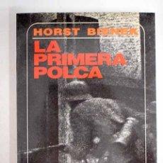 Libros: LA PRIMERA POLCA. Lote 194387590