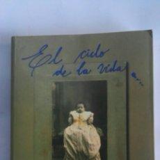 Libros: EL CIELO DE LA VIDA RITOS Y COSTUMBRES DE LOS ALICANTINOS DE ANTAÑO. Lote 172307558