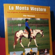 Libros: LA MONTA WESTERN - PILAR MASSAGUER - TUTOR, 2006. Lote 172671668